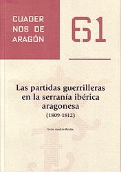 las-partidas-guerrilleras-en-la-serrania-iberica-aragonesa-1809-1812